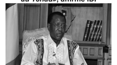 Tchad : En exclusivité interview du président Idriss Deby paru dans le journal Notre Temps #523
