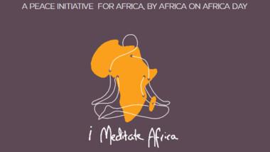 """La Campagne """"I Meditate Africa"""" mobilise 500.000 personnes à la méditation pour la paix"""