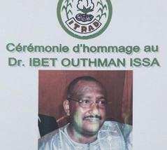 L'ITRAD a rendu un hommage au feu Dr Ibet Outhman Issa