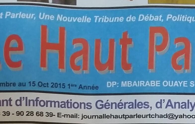 """Tchad/Médias : Mise en demeure du trimestriel """"Le Haut Parleur"""""""
