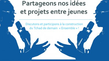 """""""Ensemble"""" une nouvelle tribune de partage dédiée aux jeunes et animée par les jeunes, un exercice unique en son genre au Tchad"""