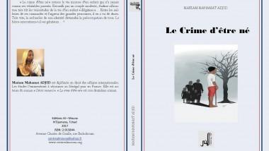 A lire: «Le crime d'être né» de Mariam Mahamat Adjid