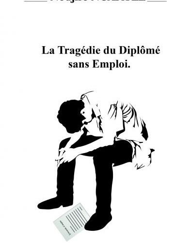 Livre : « La tragédie du diplômé sans emploi » par Nodjiré Ngartel
