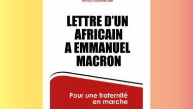 Littérature : ''Lettre d'un Africain à Emmanuel Macron'', Nocky Djedanoum