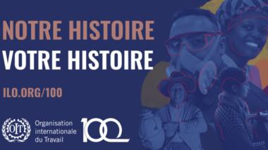 Commémoration : l'Organisation internationale du travail a 100 ans