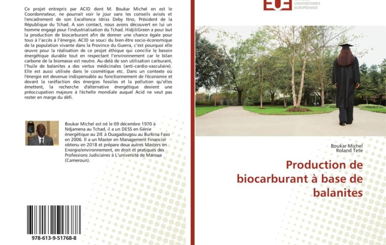 Tchad : Boukar Michel publie « Production de biocarburant à base de balanites »
